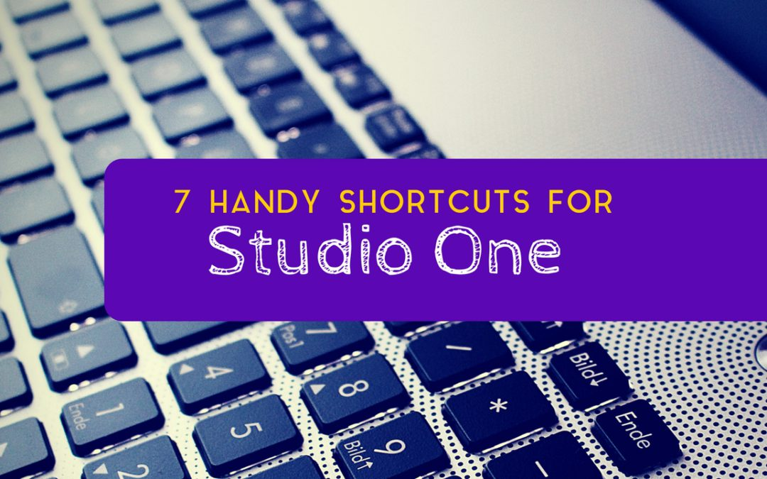 7 Handy Shortcuts in Studio One