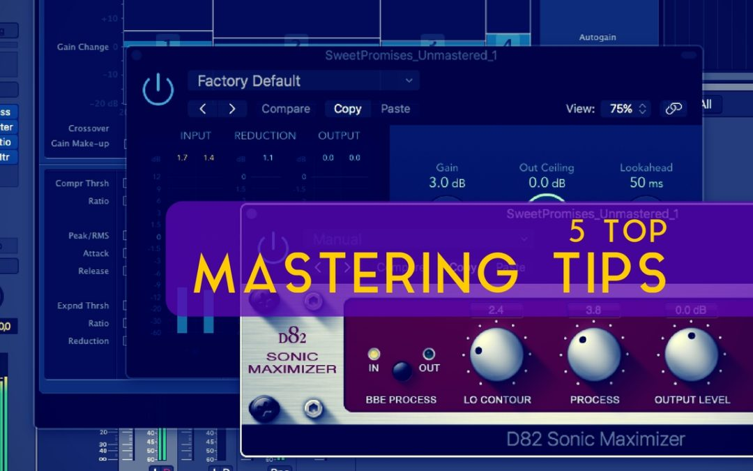 5 Top Mastering Tips